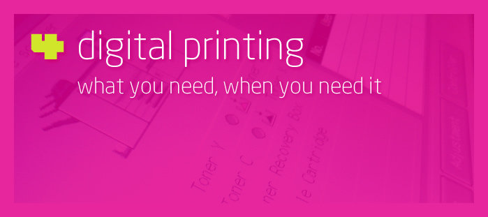 Hillside 4 Digital Printing - What you need, when you need it
